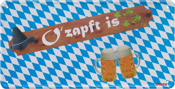 "Fun-Schild ""O`Zapft is"""